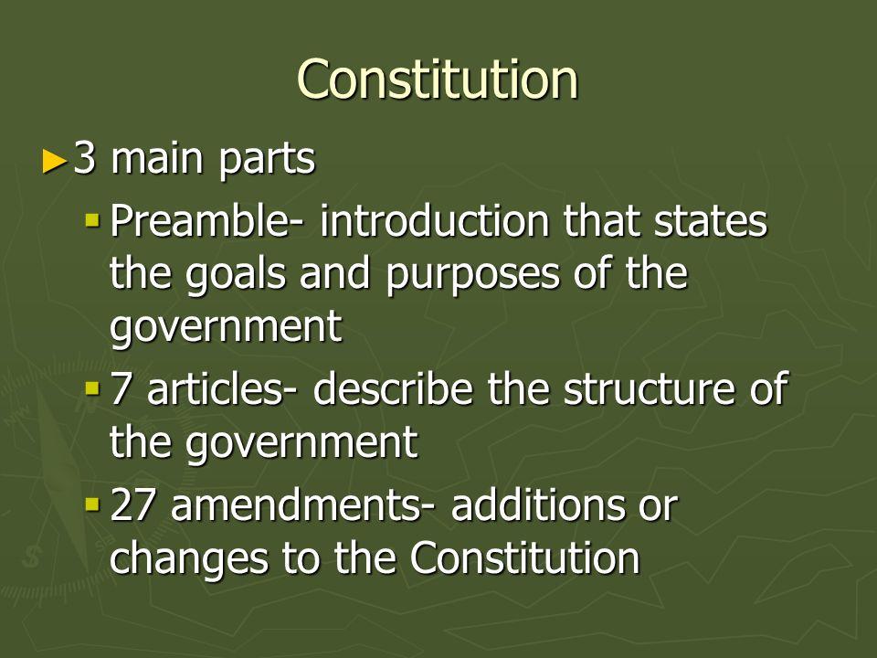 Constitution 3 main parts