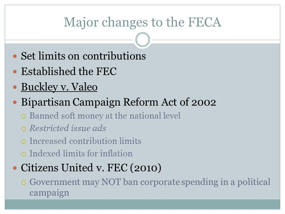 Major changes to the FECA