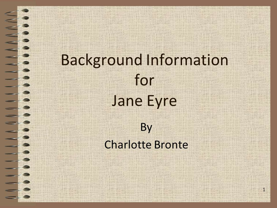 Background Information for Jane Eyre
