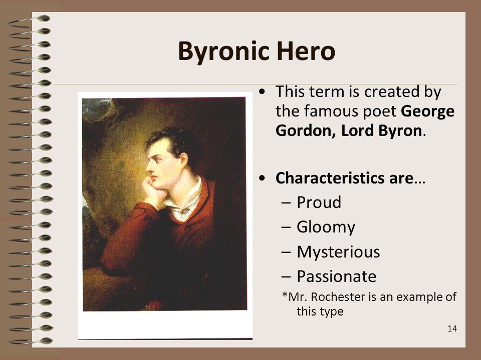 Byronic Hero Proud Gloomy Mysterious Passionate