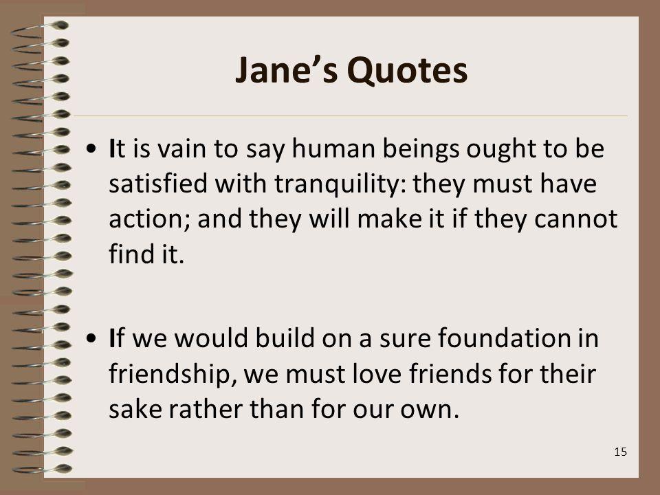 Jane's Quotes
