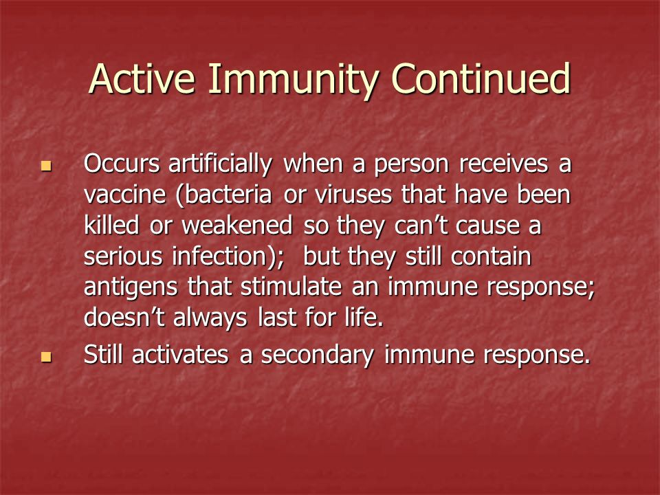 Active Immunity Continued