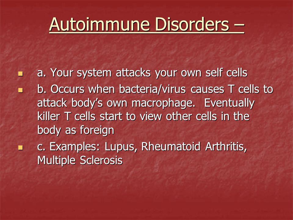 Autoimmune Disorders –