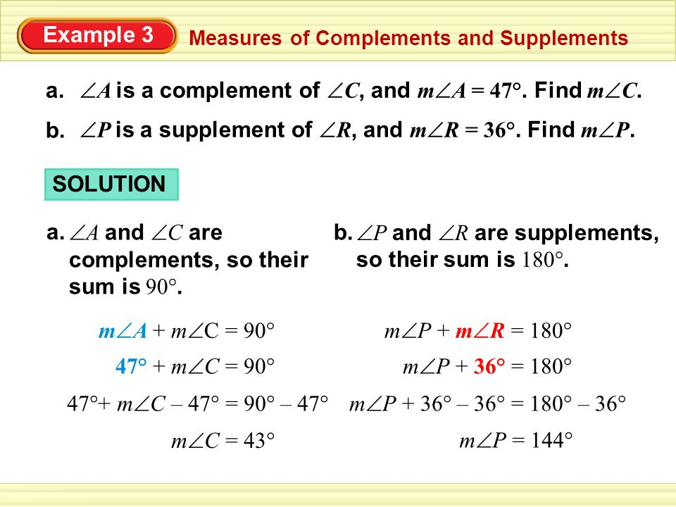 A is a complement of C, and mA = 47°. Find mC. a.