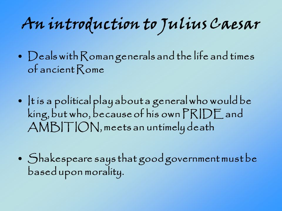 An introduction to the life and political history of julius caesar