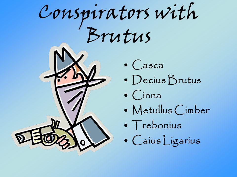 Conspirators with Brutus