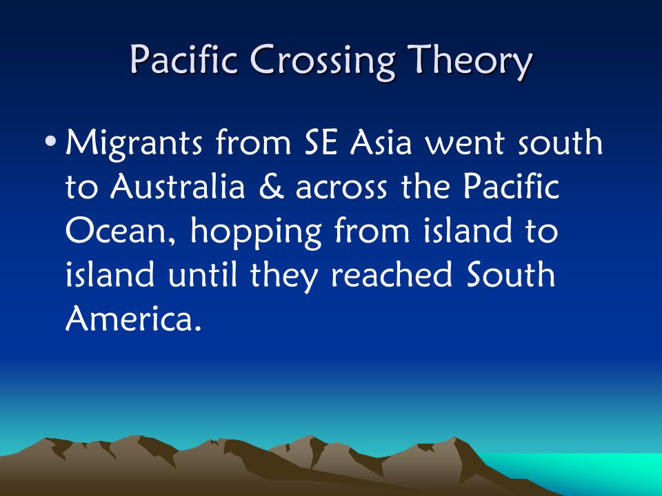 Pacific Crossing Theory