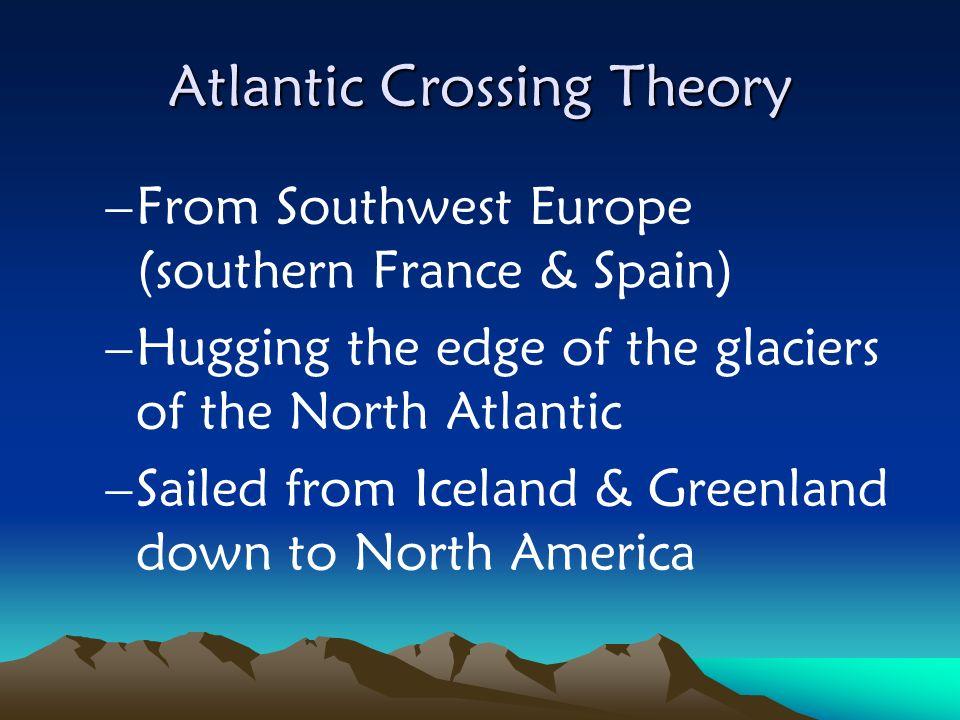 Atlantic Crossing Theory