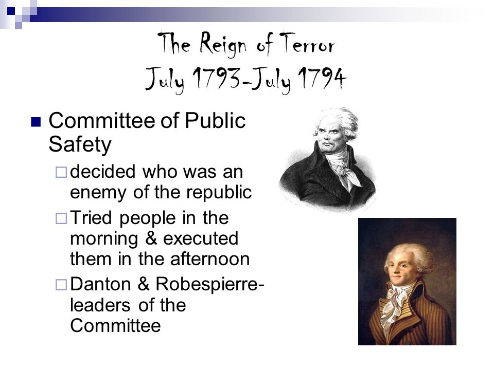 The Reign of Terror July 1793-July 1794