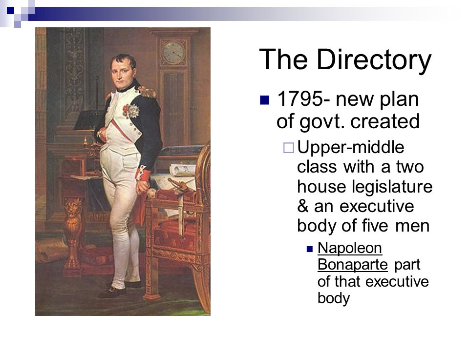 The Directory 1795- new plan of govt. created