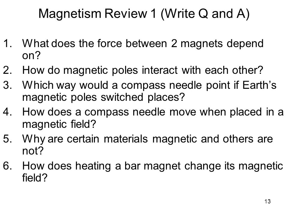 Magnetism Review 1 (Write Q and A)