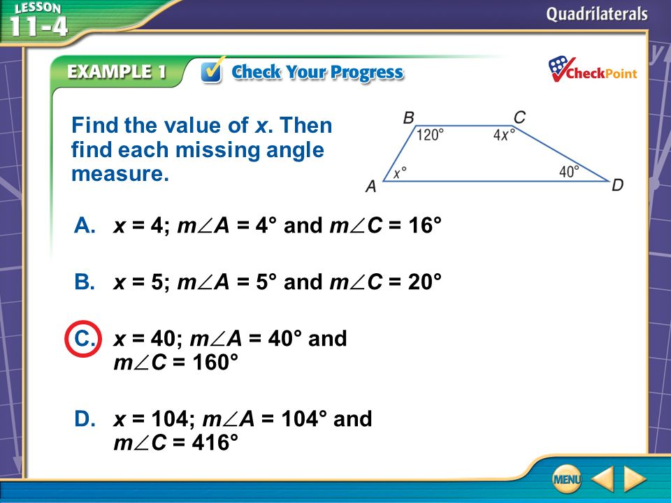 Find the value of x. Then find each missing angle measure.