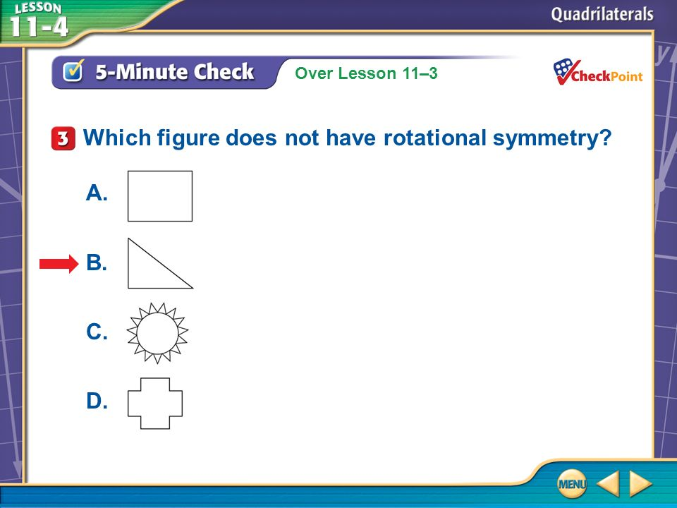 Which figure does not have rotational symmetry