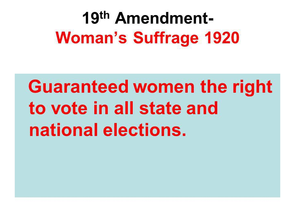 19th Amendment- Woman's Suffrage 1920