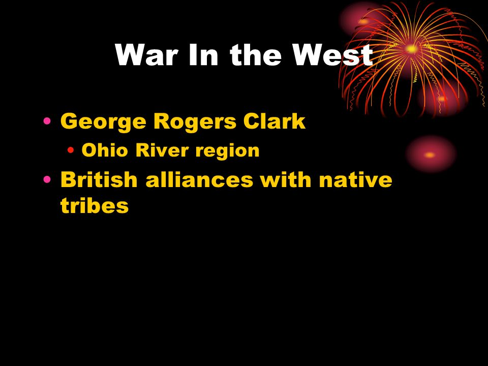 War In the West George Rogers Clark