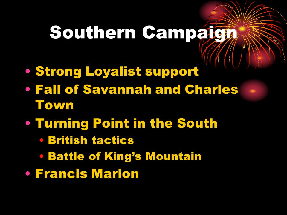 Southern Campaign Strong Loyalist support