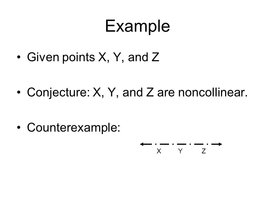 Example Given points X, Y, and Z