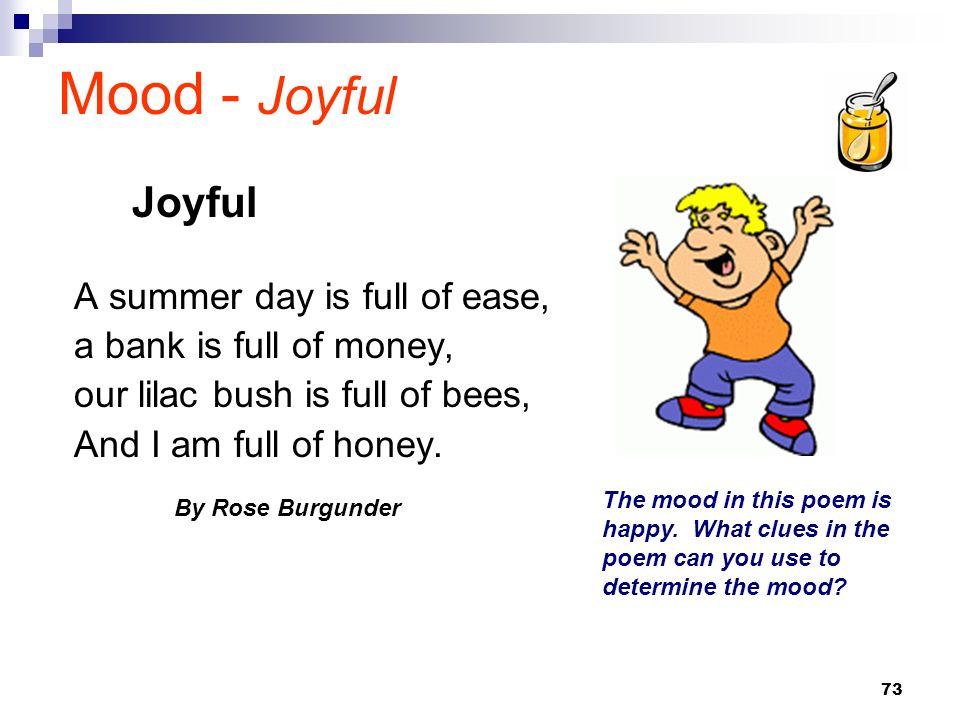 Mood - Joyful Joyful A summer day is full of ease,