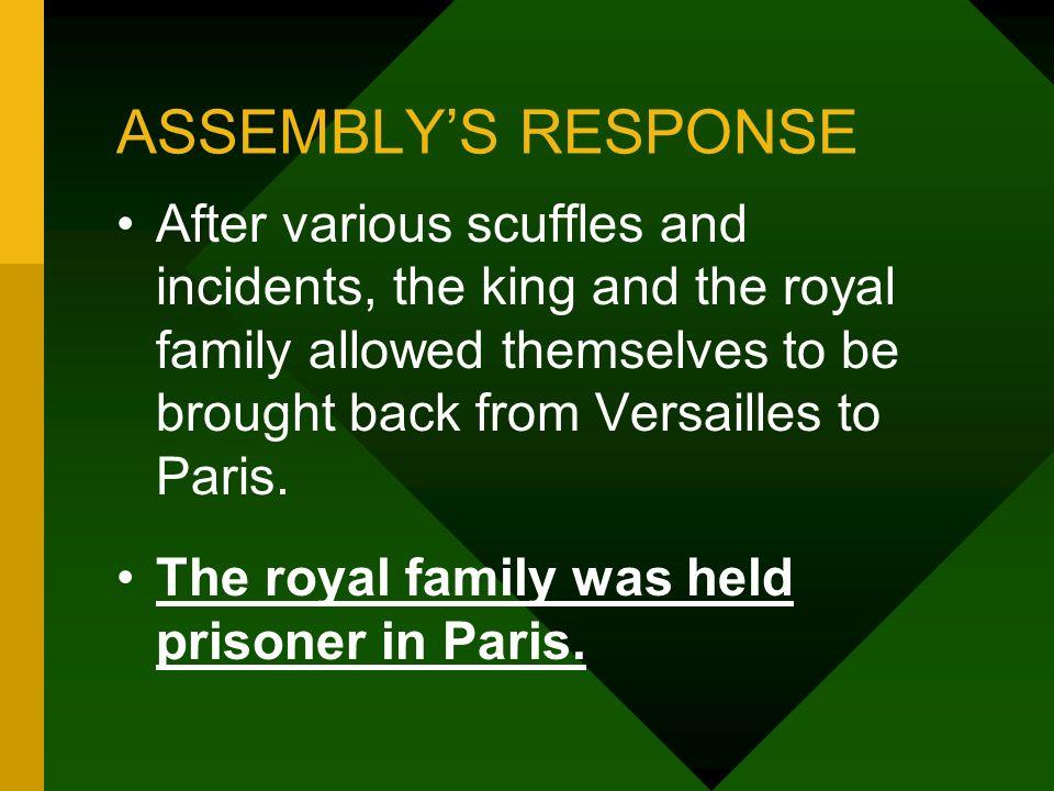 ASSEMBLY'S RESPONSE