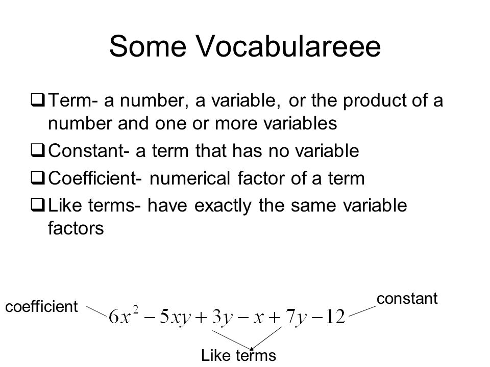 Combining like terms the distributive property ppt video online some vocabulareee term a number a variable or the product of a number ccuart Gallery