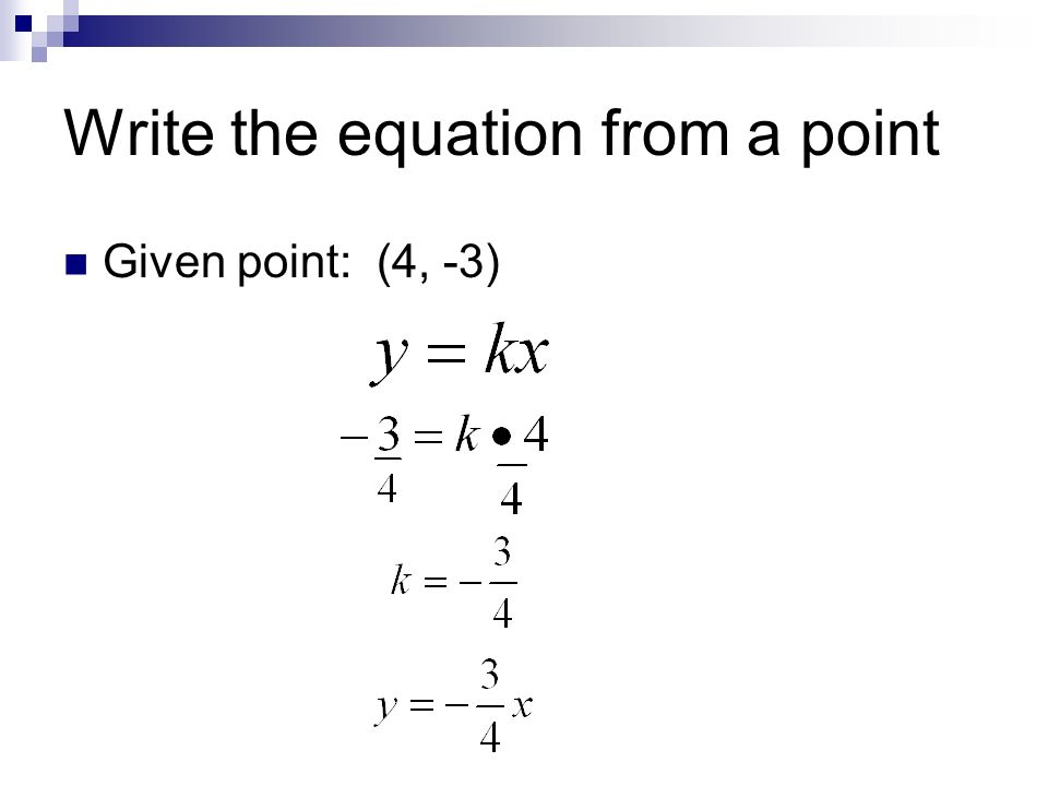 Write the equation from a point