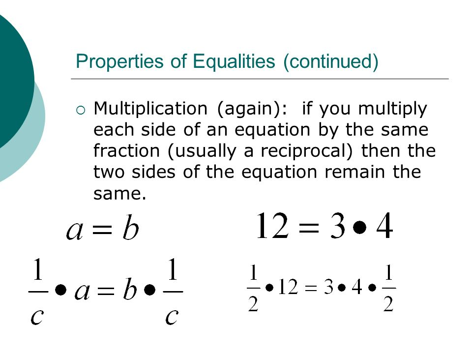 Properties of Equalities (continued)