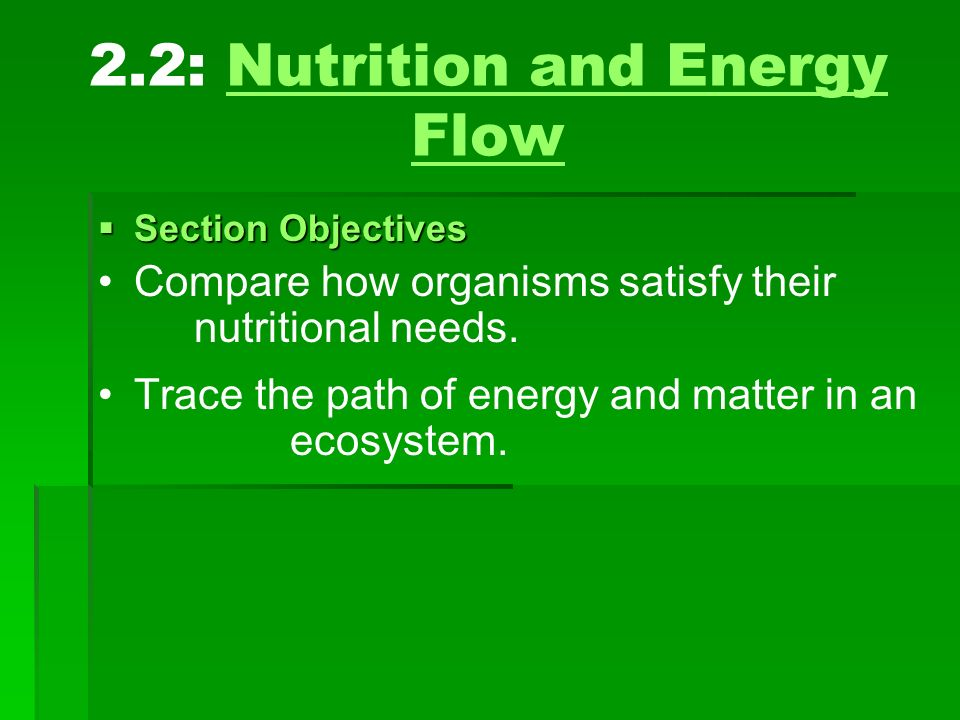 2.2: Nutrition and Energy Flow