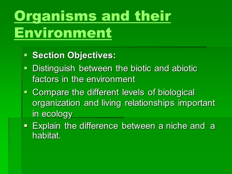 Organisms and their Environment