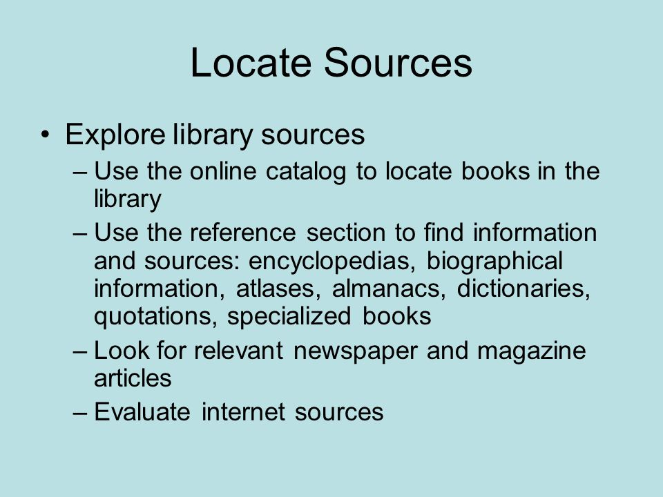Locate Sources Explore library sources