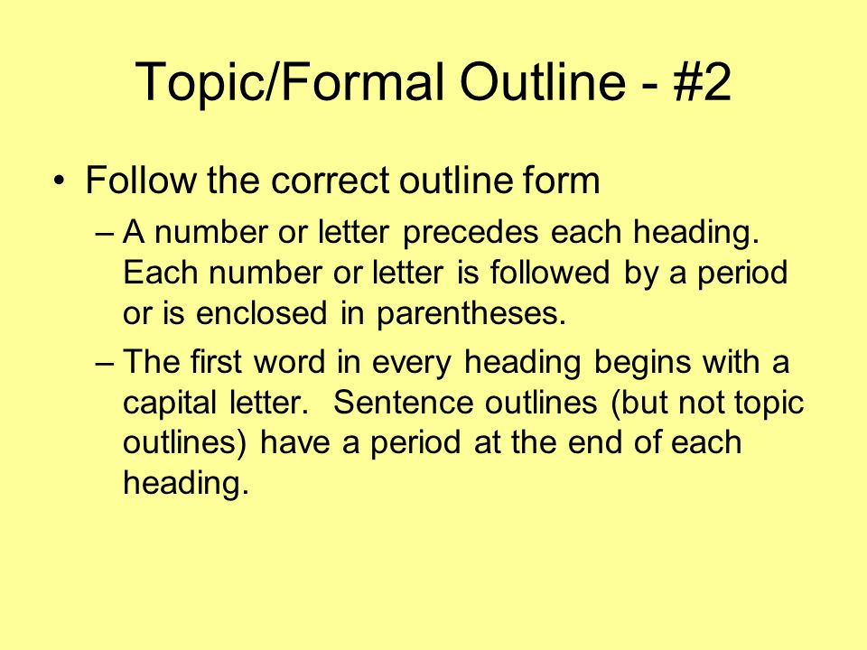 Topic/Formal Outline - #2