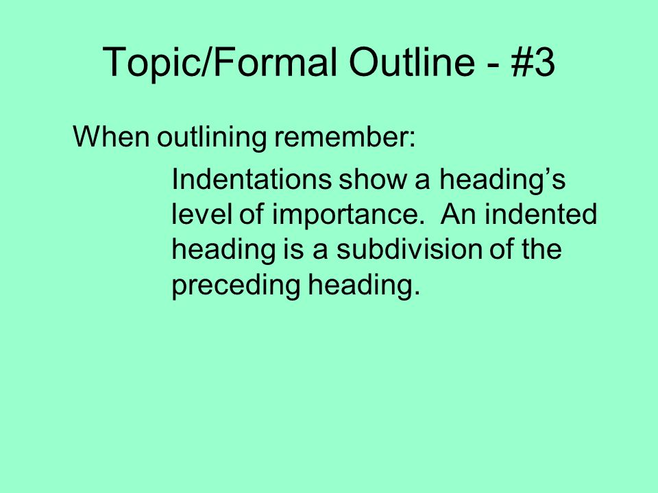Topic/Formal Outline - #3