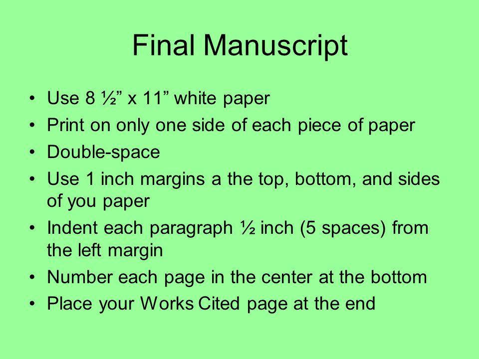Final Manuscript Use 8 ½ x 11 white paper