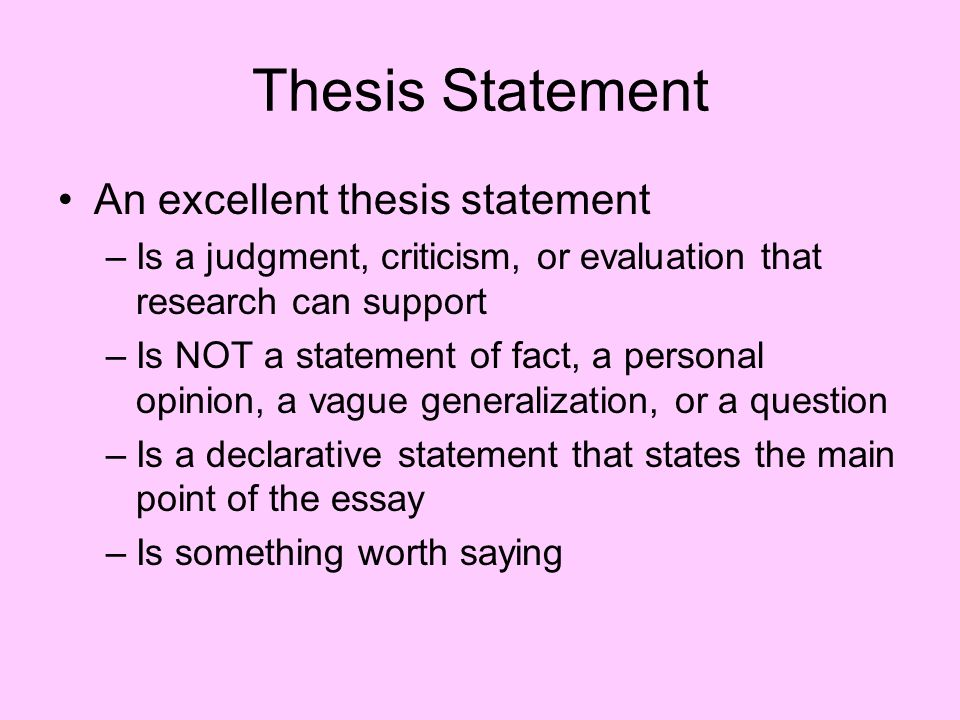 excellent thesis statement A thesis statement is a crucial part of any academic papers students should never take it for granted but to seek professionals to help write thesis statement for their papers.
