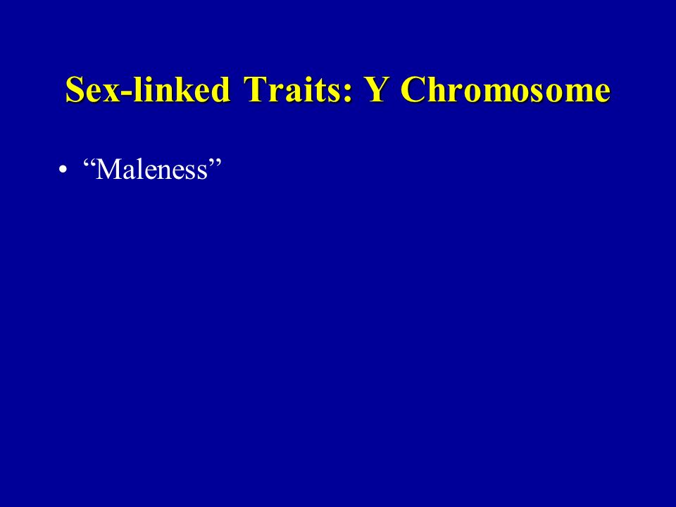 Sex-linked Traits: Y Chromosome