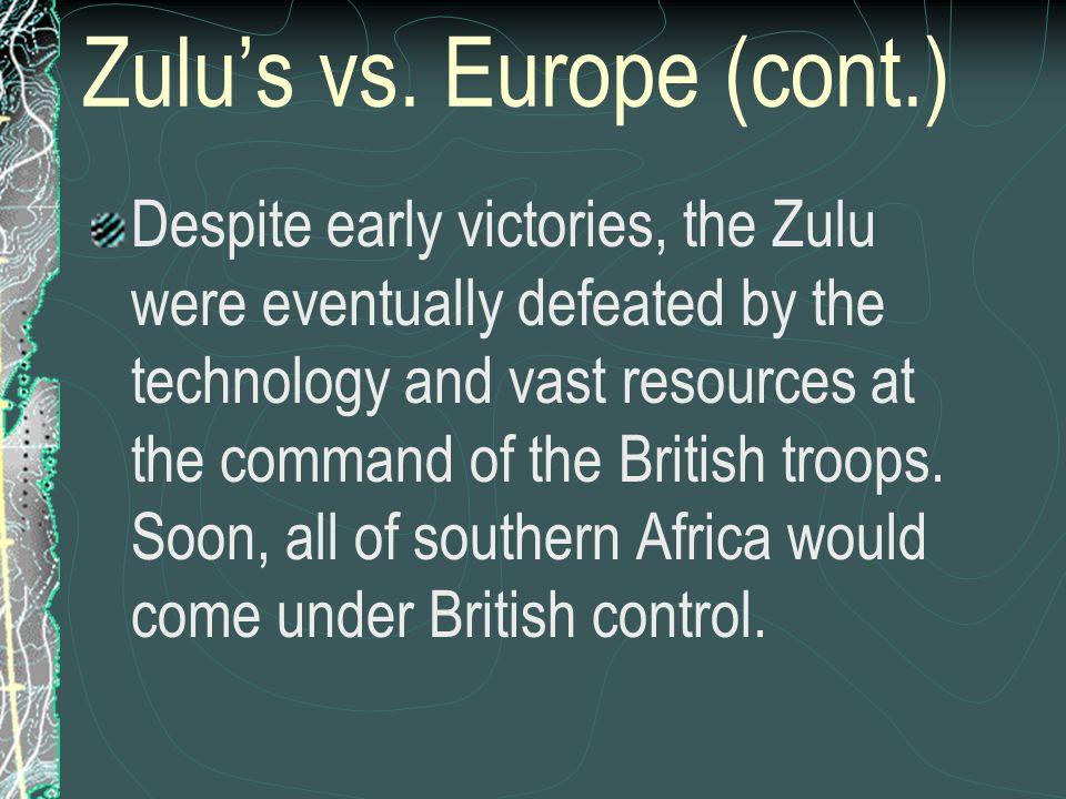 Zulu's vs. Europe (cont.)
