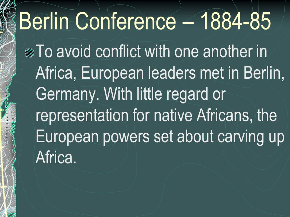 Berlin Conference – 1884-85