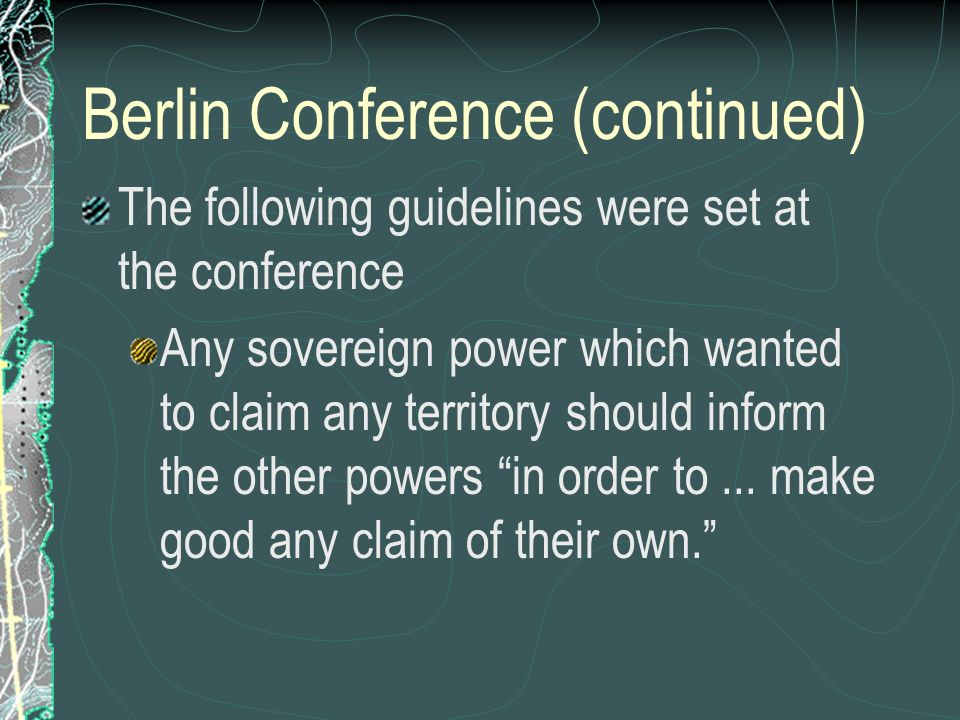 Berlin Conference (continued)