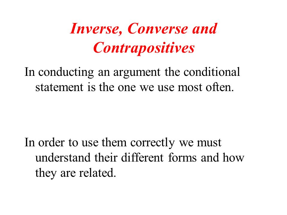 Inverse, Converse and Contrapositives