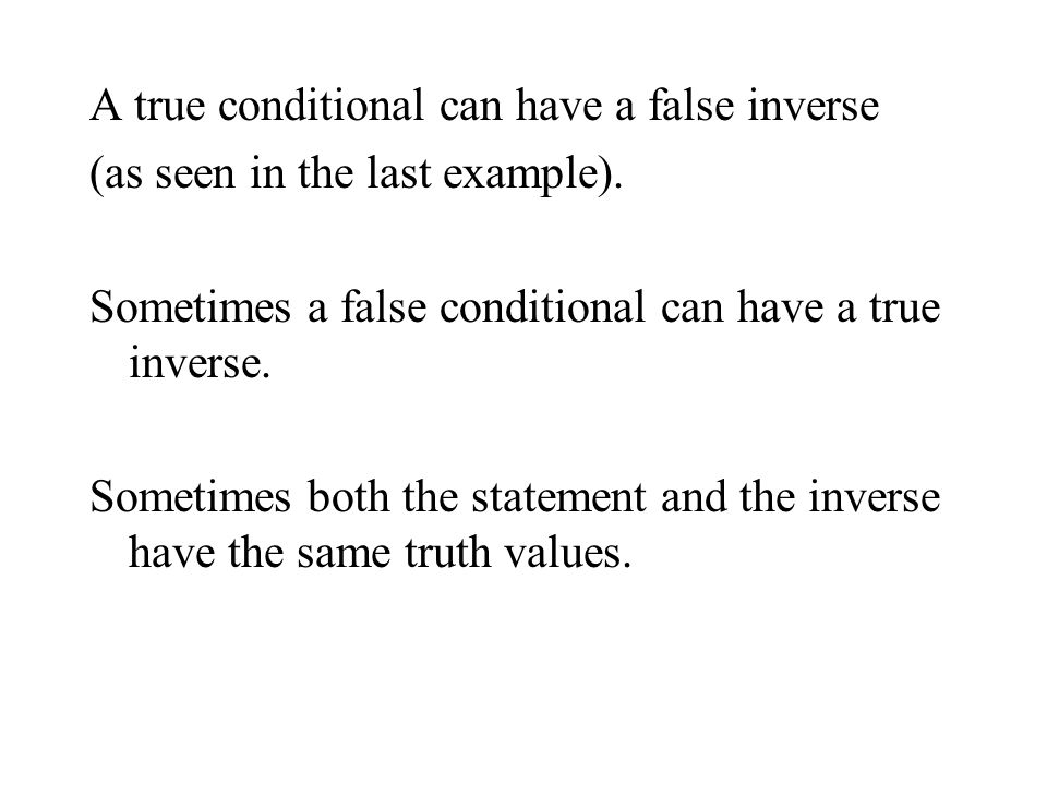 A true conditional can have a false inverse