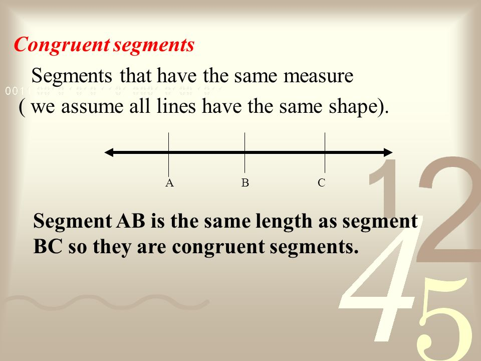 Segments that have the same measure