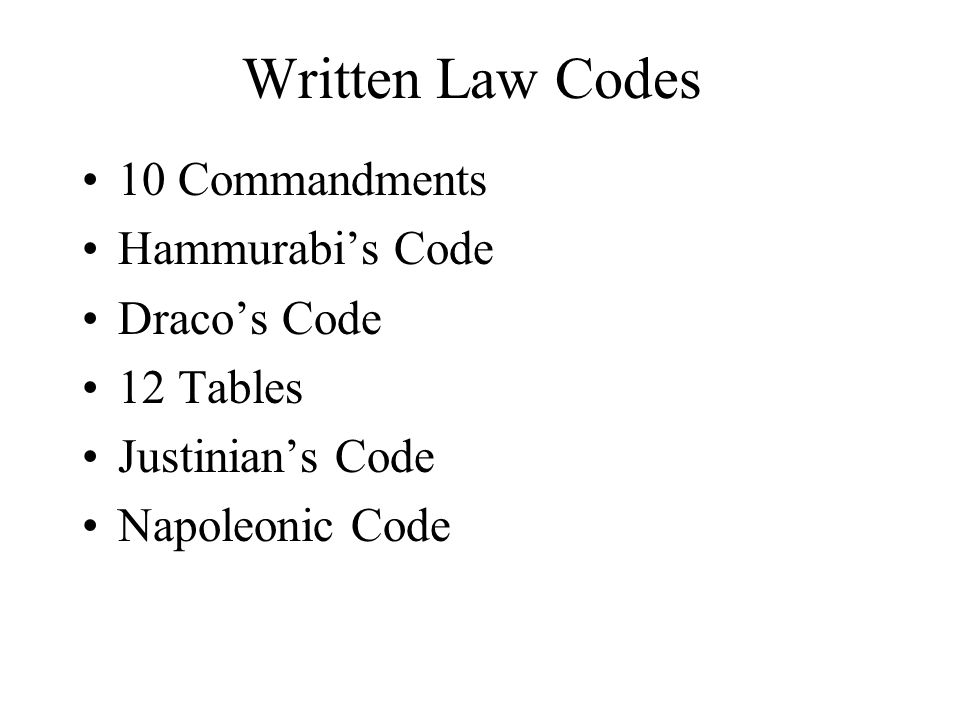 Written Law Codes 10 Commandments Hammurabi's Code Draco's Code