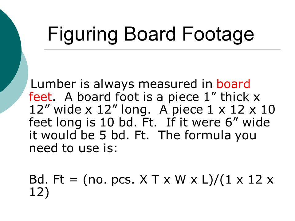 Sizing Hardwoods By Calculating Board Feet
