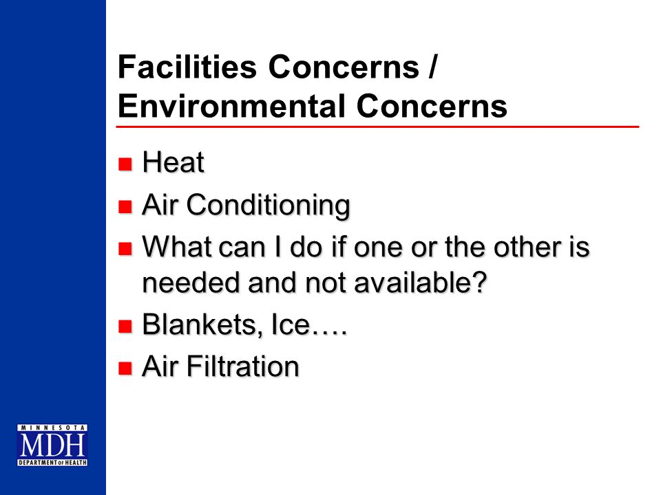Facilities Concerns / Environmental Concerns