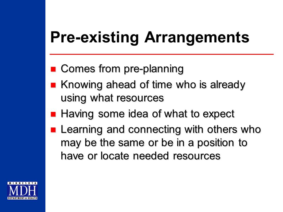 Pre-existing Arrangements