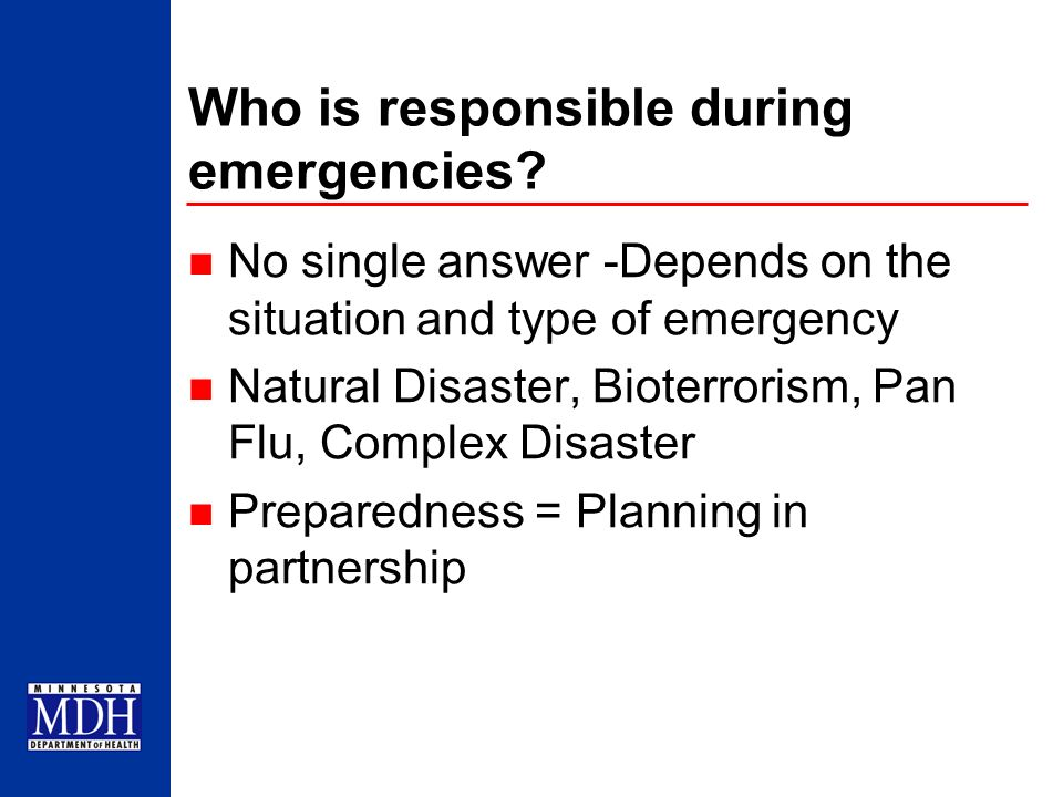 Who is responsible during emergencies