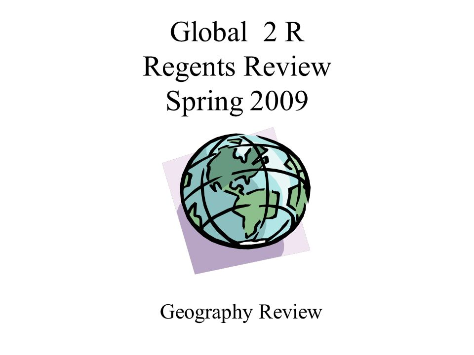 Global 2 R Regents Review Spring 2009