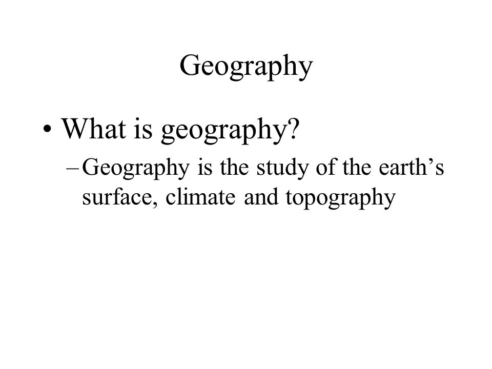 Geography What is geography