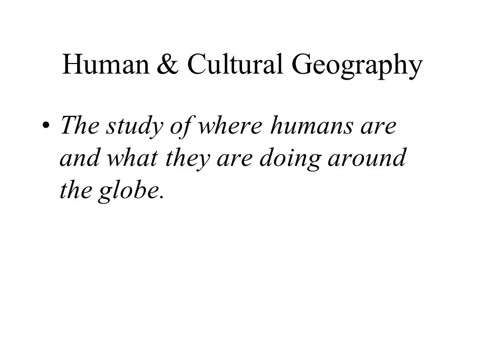 Human & Cultural Geography