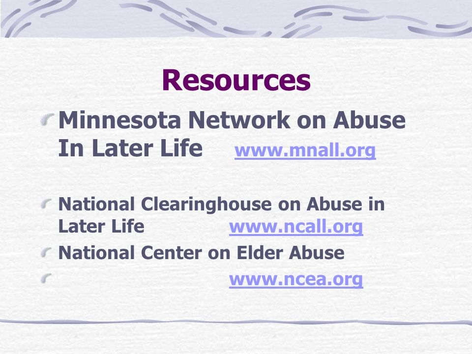 Resources Minnesota Network on Abuse In Later Life www.mnall.org