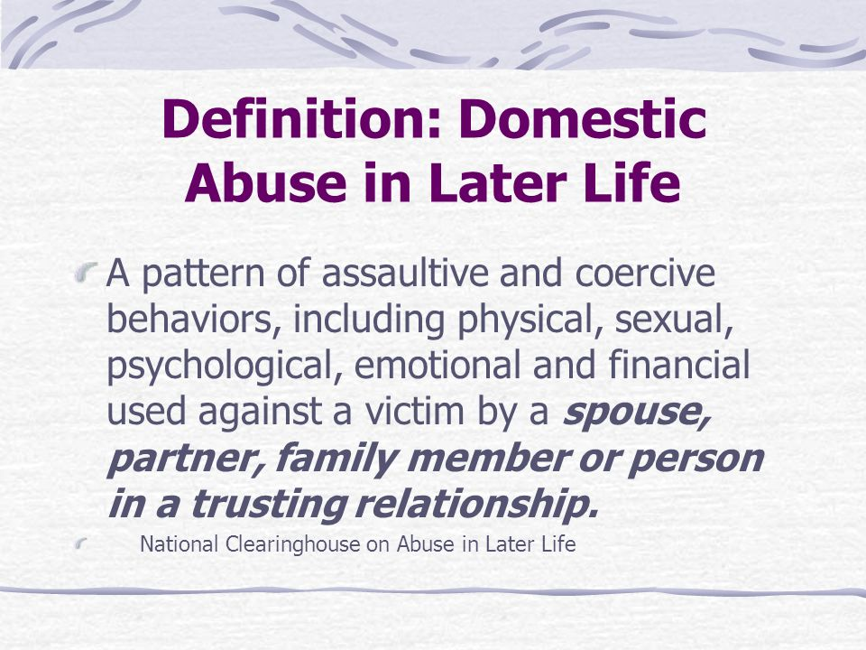 Definition: Domestic Abuse in Later Life